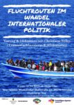 Vortrag - Fluchtrouten im Wandel internationaler Politik